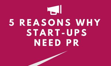 5 Reasons Why Start-Up Businesses Need PR